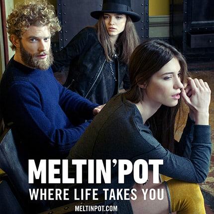 """Meltin'Pot Autunno/Inverno 2013-2014: """"Where life takes you"""""""