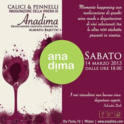 """""""Calici & Pennelli"""", l'evento inaugurale della Vineria di Anadima"""