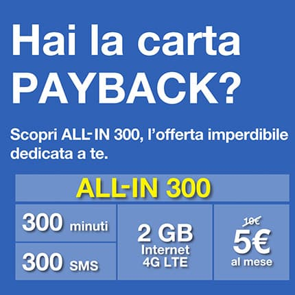 ALL-IN 300 PAYBACK: la super offerta di 3