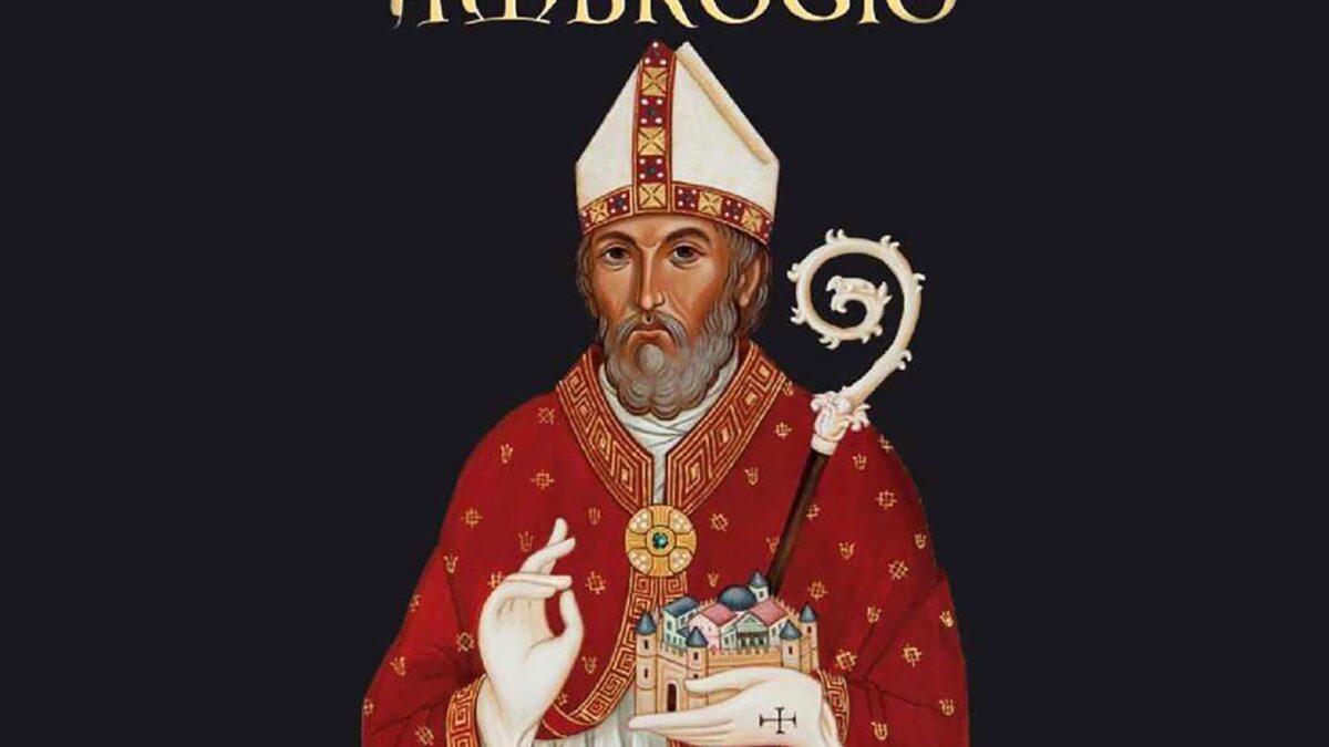 Sant'Ambrogio: il Vescovo che non voleva essere Vescovo. Curiosità che nessuno sa