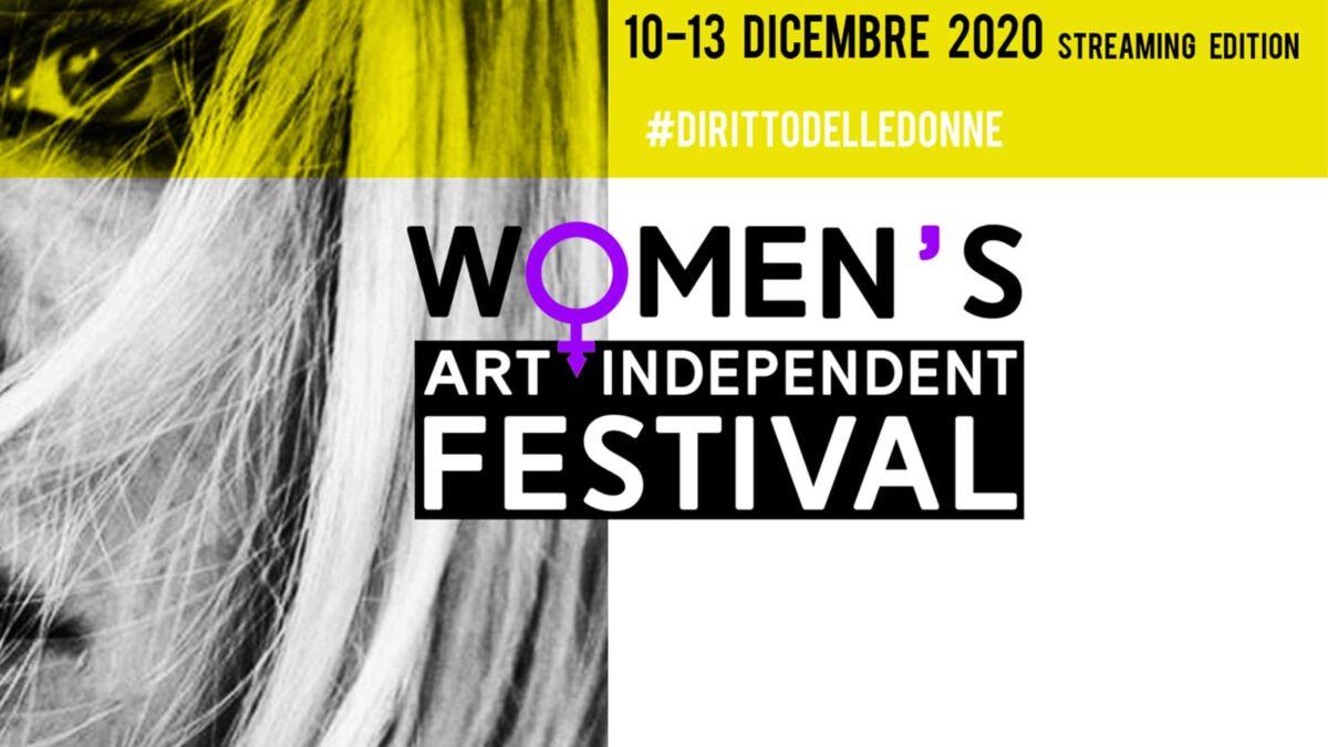 Festival dei diritti delle donne: ecco la prima edizione del Women's Art Indipendent Festival
